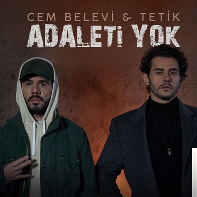 Cem Belevi Feat Tetik Adaleti Yok Mp3 Indir Dinle Mp3 Kulisi