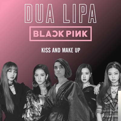 feat Blackpink-Kiss and Make Up