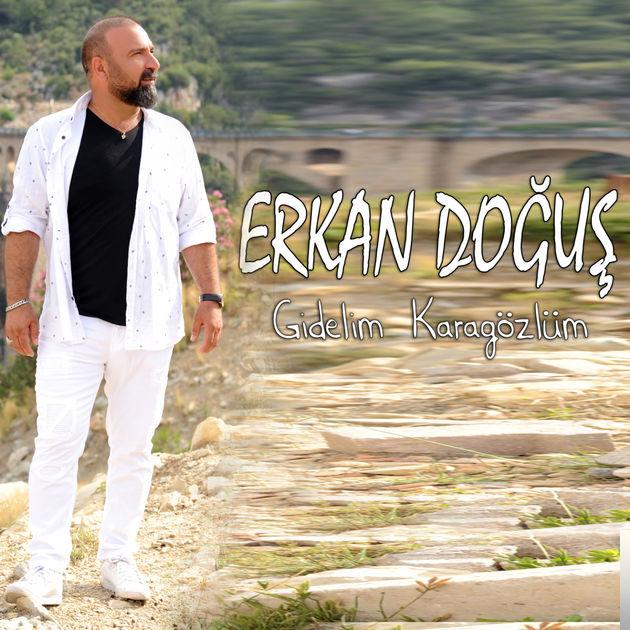 Erkan Doğuş Gidelim Karagözlüm Mp3 İndir Dinle - Mp3 Kulisi